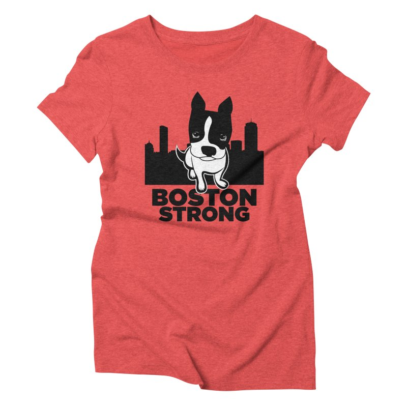 BOSTON (Terrier) STRONG Women's Triblend T-shirt by CBHstudio's Artist Shop