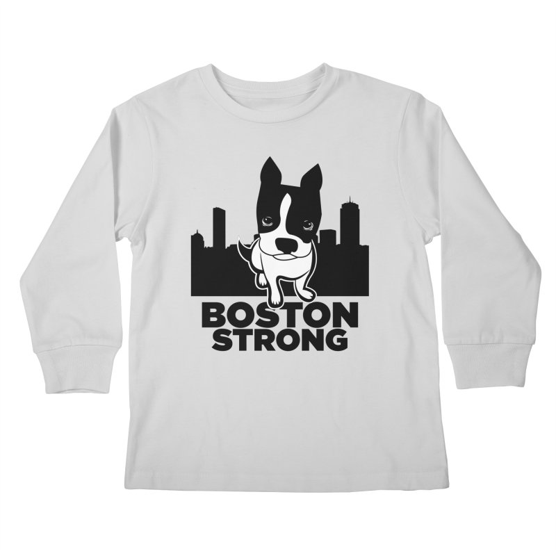 BOSTON (Terrier) STRONG Kids Longsleeve T-Shirt by CBHstudio's Artist Shop