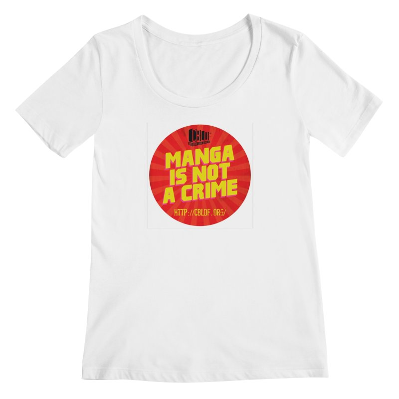 Manga is not a Crime! Women's Regular Scoop Neck by COMIC BOOK LEGAL DEFENSE FUND