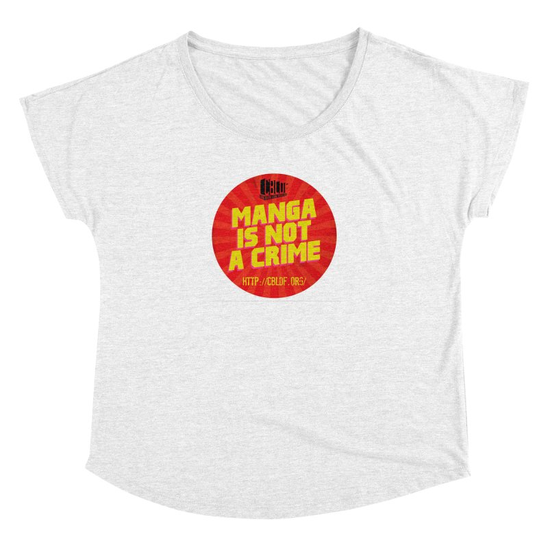 Manga is not a Crime! Women's Dolman by COMIC BOOK LEGAL DEFENSE FUND
