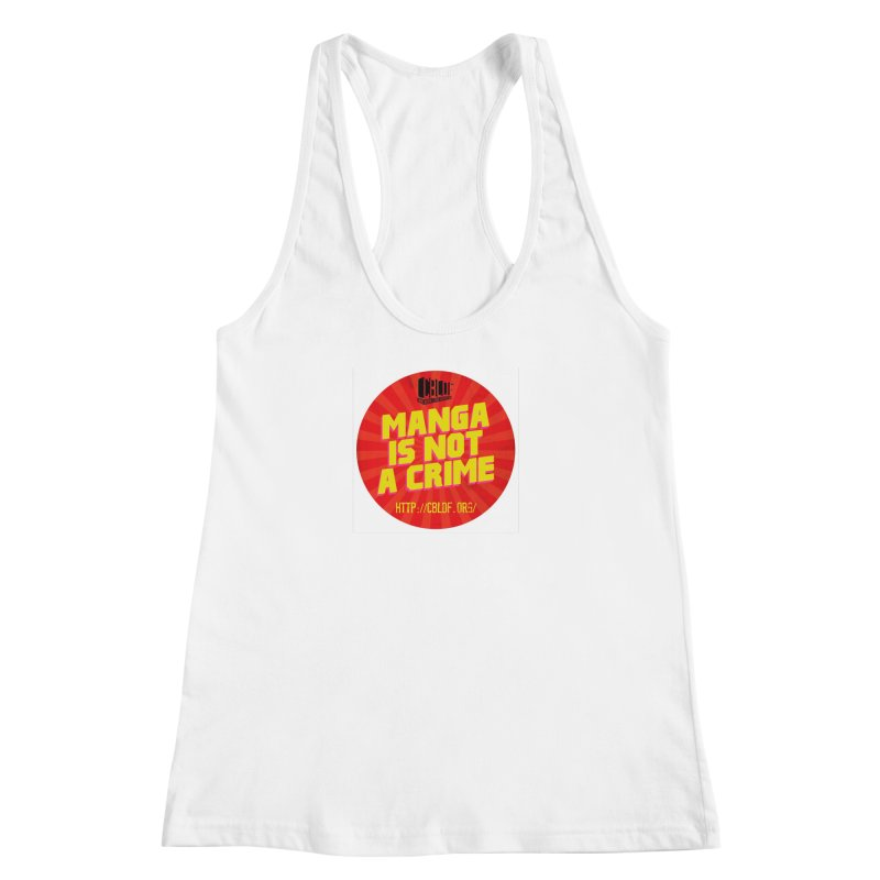 Manga is not a Crime! Women's Racerback Tank by COMIC BOOK LEGAL DEFENSE FUND