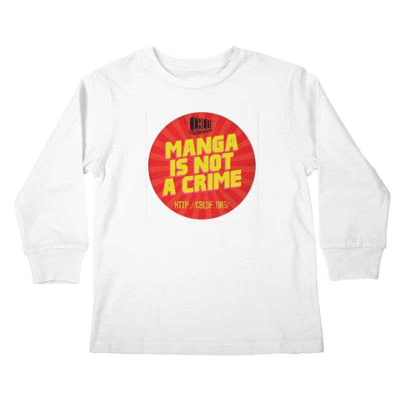 Manga is not a Crime! Kids Longsleeve T-Shirt by COMIC BOOK LEGAL DEFENSE FUND