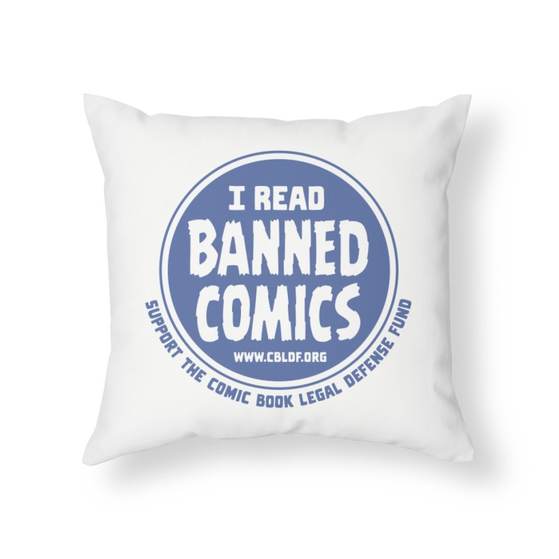 Banned Comics Home Throw Pillow by COMIC BOOK LEGAL DEFENSE FUND