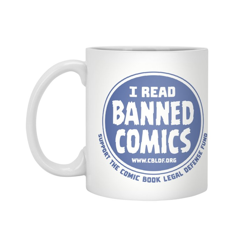 Banned Comics Accessories Mug by COMIC BOOK LEGAL DEFENSE FUND