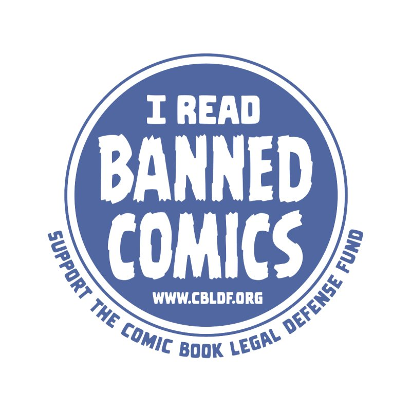 Banned Comics Kids Baby T-Shirt by COMIC BOOK LEGAL DEFENSE FUND