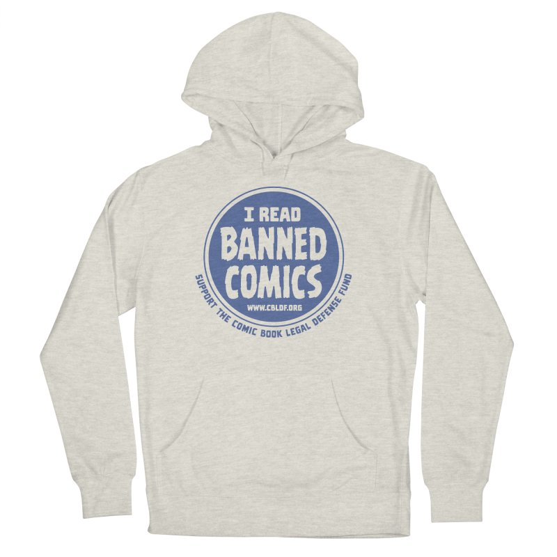 Banned Comics Men's French Terry Pullover Hoody by COMIC BOOK LEGAL DEFENSE FUND