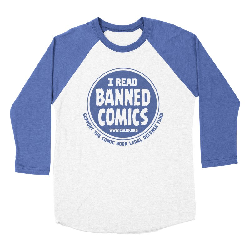 Banned Comics Women's Baseball Triblend Longsleeve T-Shirt by COMIC BOOK LEGAL DEFENSE FUND
