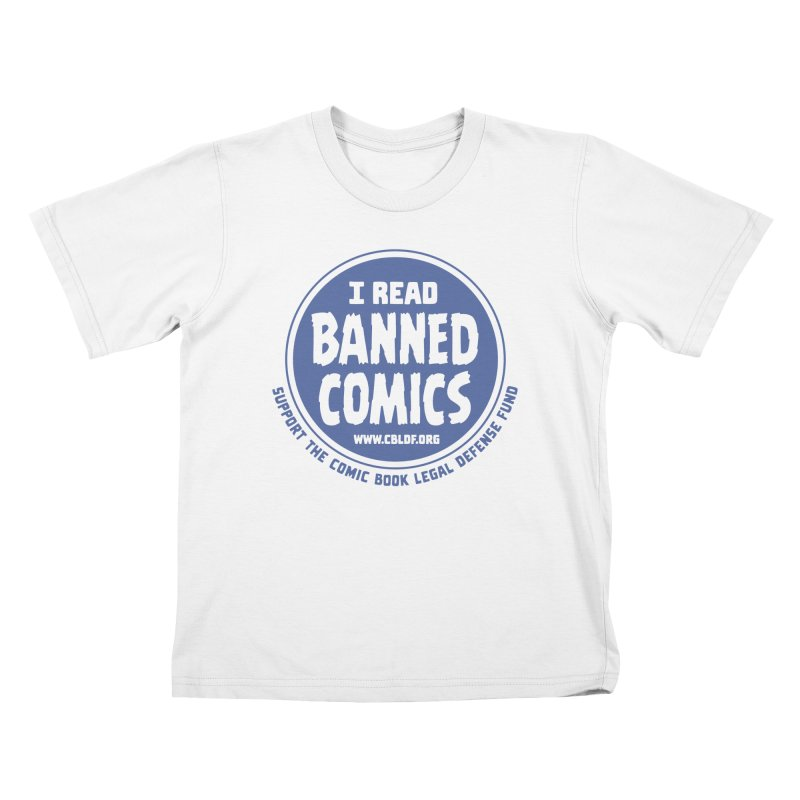 Banned Comics Kids T-Shirt by COMIC BOOK LEGAL DEFENSE FUND