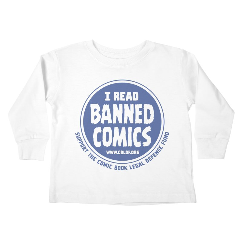 Banned Comics Kids Toddler Longsleeve T-Shirt by COMIC BOOK LEGAL DEFENSE FUND