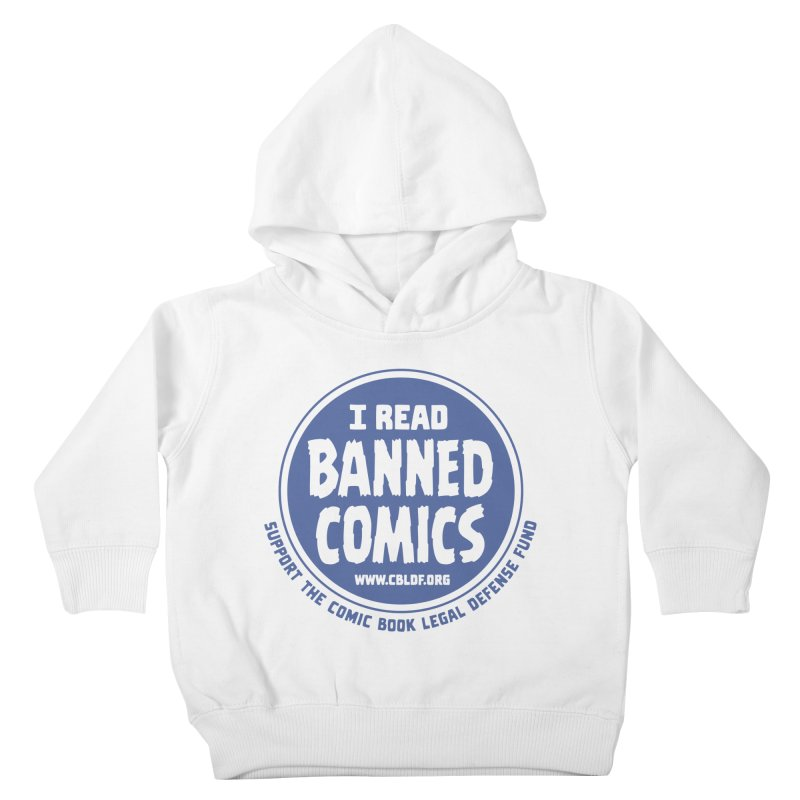 Banned Comics Kids Toddler Pullover Hoody by COMIC BOOK LEGAL DEFENSE FUND