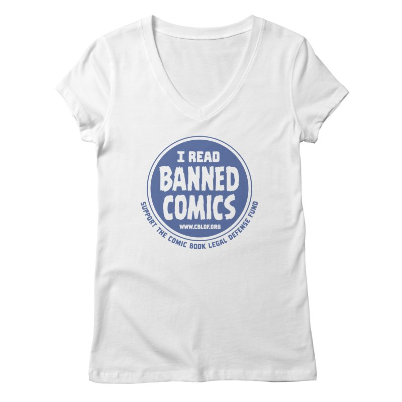 Banned Comics Women's V-Neck by COMIC BOOK LEGAL DEFENSE FUND