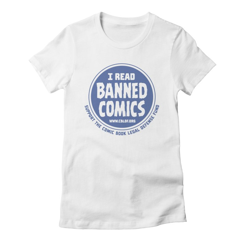 Banned Comics Women's Fitted T-Shirt by COMIC BOOK LEGAL DEFENSE FUND
