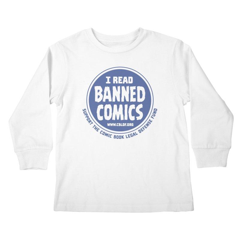 Banned Comics Kids Longsleeve T-Shirt by COMIC BOOK LEGAL DEFENSE FUND