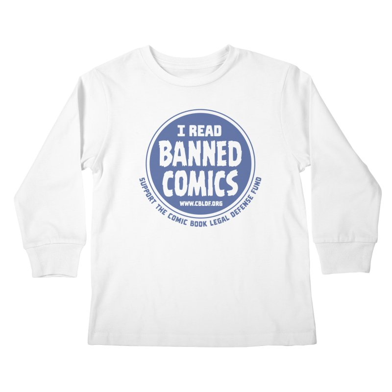 Banned Comics Kids Longsleeve T-Shirt by COMIC BOOK LEGAL DEFENSE FUND