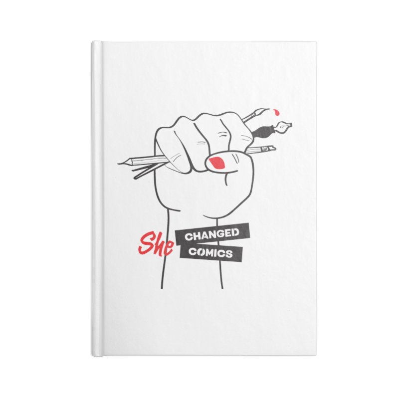 She Changed Comics Accessories Notebook by COMIC BOOK LEGAL DEFENSE FUND
