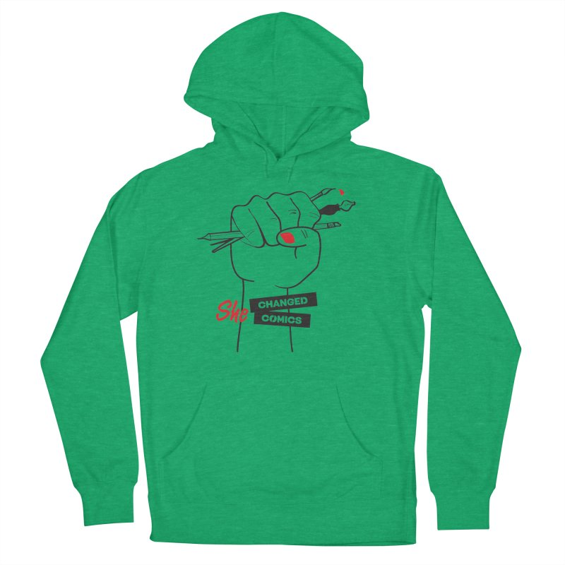 She Changed Comics Women's Pullover Hoody by COMIC BOOK LEGAL DEFENSE FUND