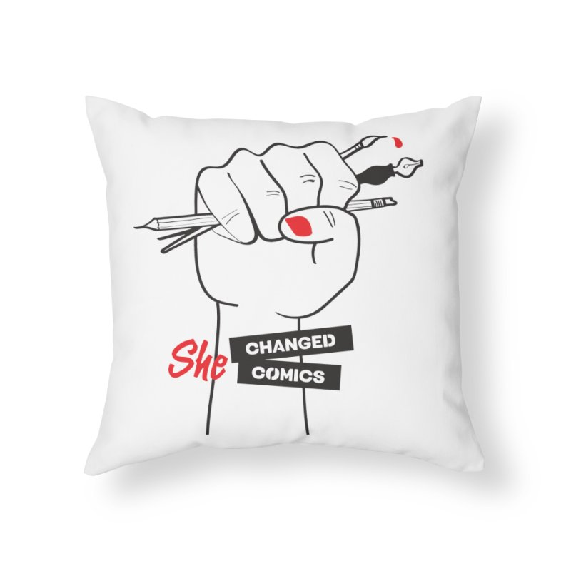 She Changed Comics Home Throw Pillow by COMIC BOOK LEGAL DEFENSE FUND