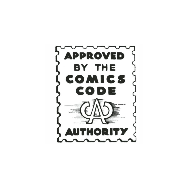 Comics Code   by COMIC BOOK LEGAL DEFENSE FUND