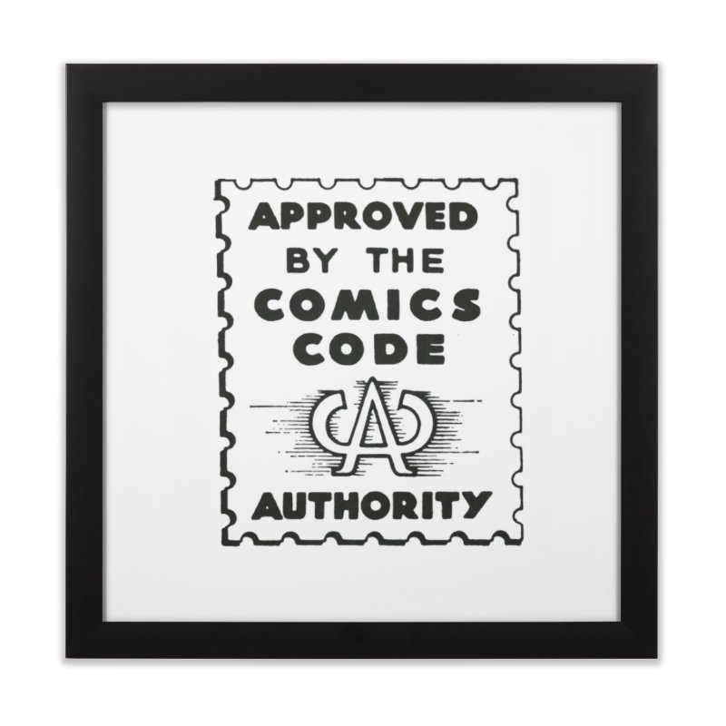 Comics Code Home Framed Fine Art Print by COMIC BOOK LEGAL DEFENSE FUND