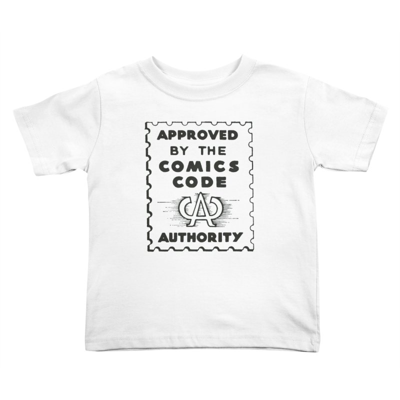 Comics Code Kids Toddler T-Shirt by COMIC BOOK LEGAL DEFENSE FUND