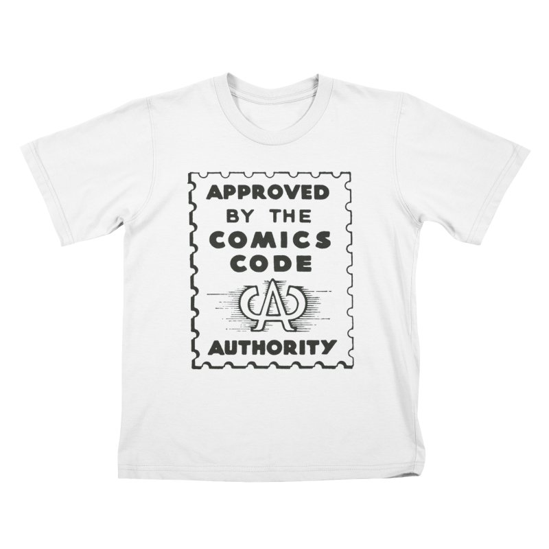 Comics Code Kids T-shirt by COMIC BOOK LEGAL DEFENSE FUND