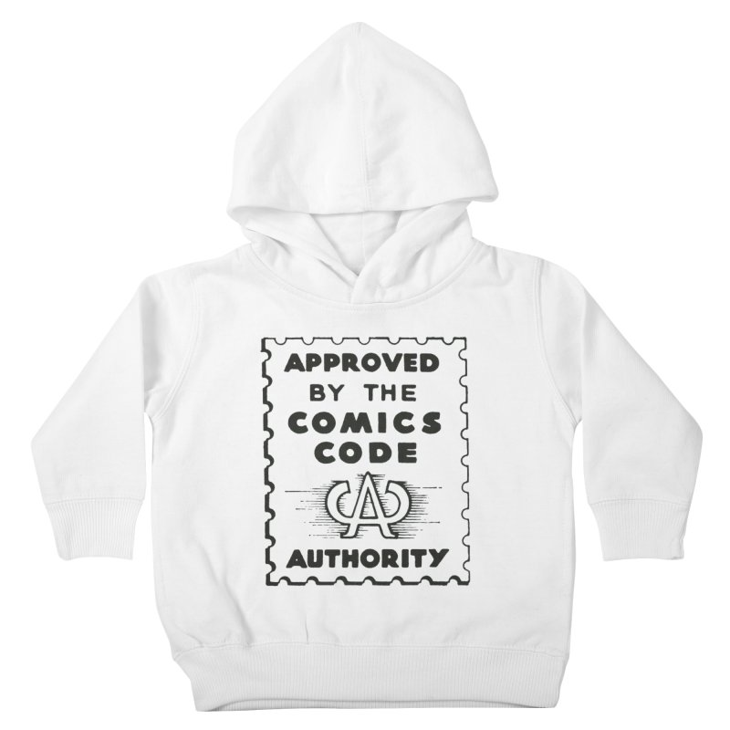 Comics Code Kids Toddler Pullover Hoody by COMIC BOOK LEGAL DEFENSE FUND
