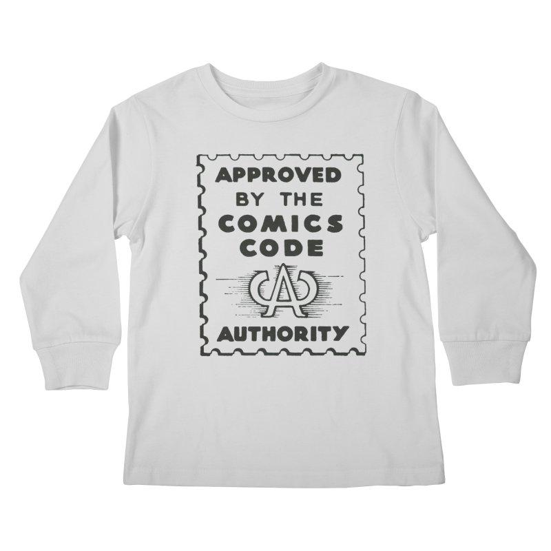 Comics Code Kids Longsleeve T-Shirt by COMIC BOOK LEGAL DEFENSE FUND