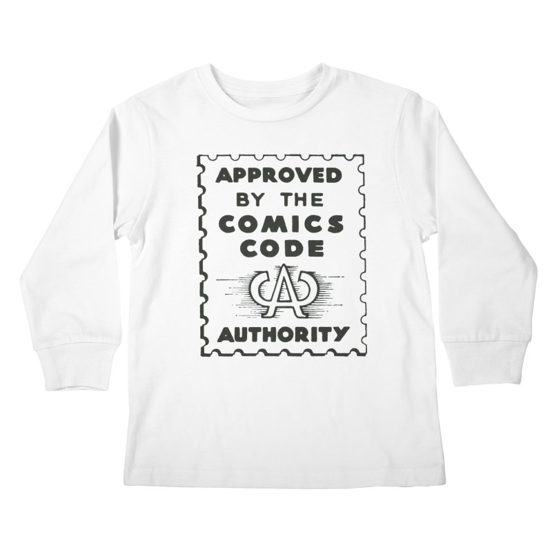 Comics Code Kids Longsleeve T-Shirt by COMIC BOOK LEGAL DEFENSE FUND