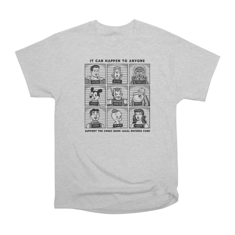 It Could Happen to Anyone - R Sikoryak Women's Heavyweight Unisex T-Shirt by COMIC BOOK LEGAL DEFENSE FUND