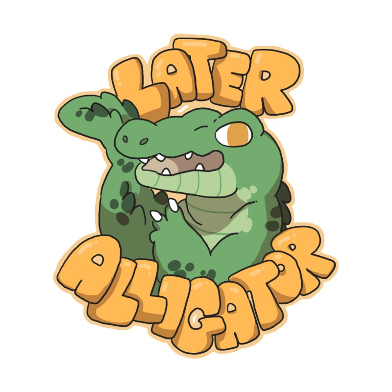 Later Alligator None  by C.C. Art's Shop
