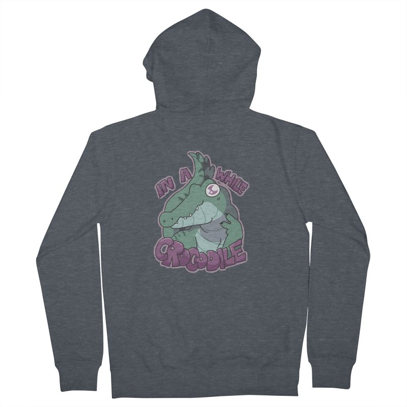 In A While Crododile Women's Zip-Up Hoody by C.C. Art's Shop