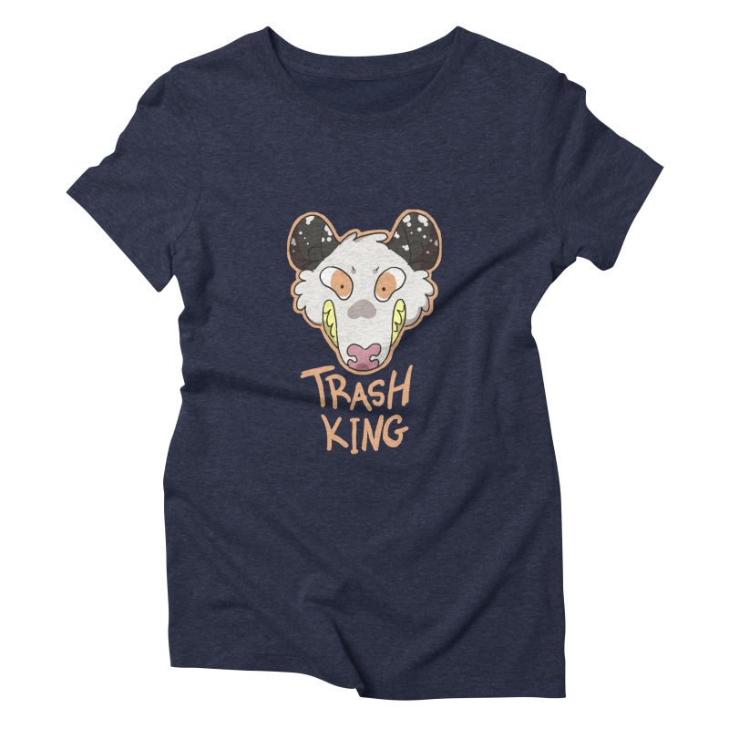 Trash King Women's Triblend T-shirt by C.C. Art's Shop