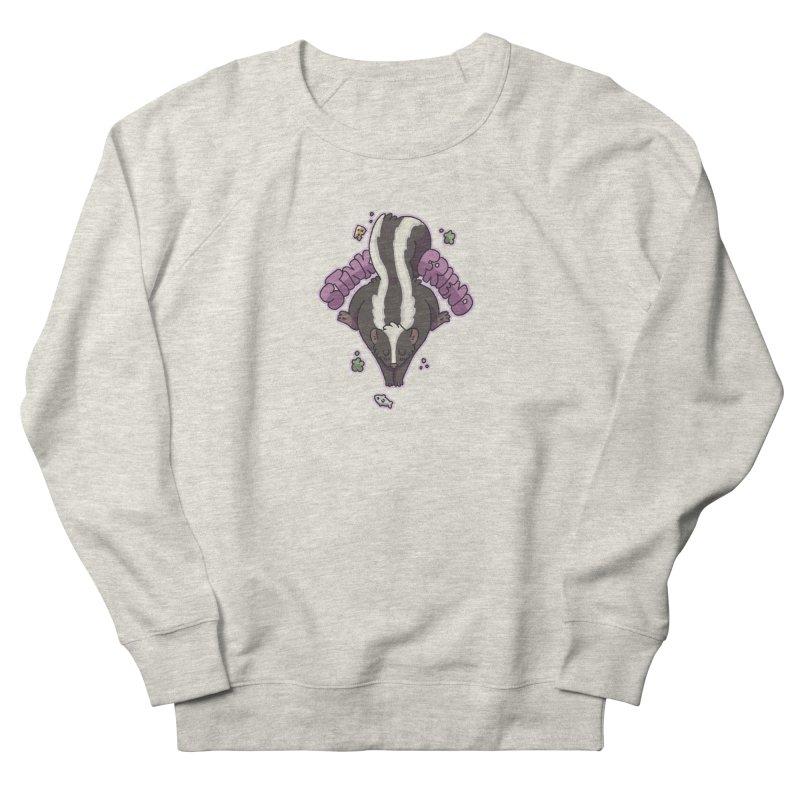 Stink Friend Women's Sweatshirt by C.C. Art's Shop