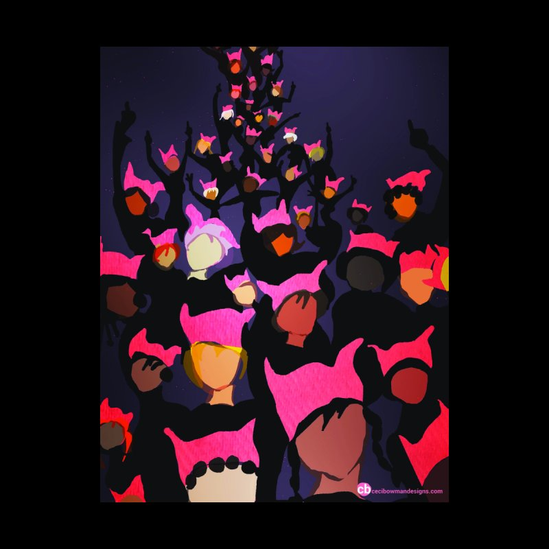 Women's March Design by Ceci Bowman Home Fine Art Print by Ceci Bowman's Product Site