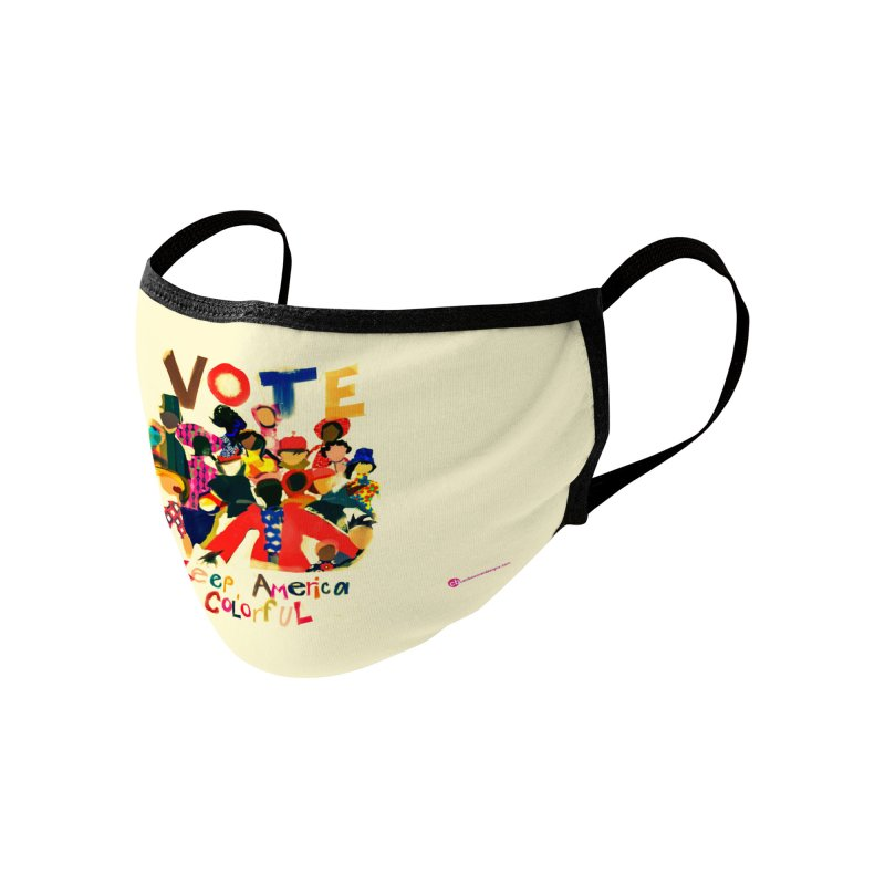 Vote- Keep America Colorful Accessories Face Mask by Ceci Bowman's Product Site