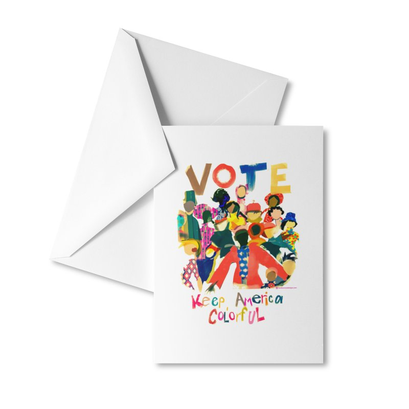 Vote- Keep America Colorful Accessories Greeting Card by Ceci Bowman's Product Site
