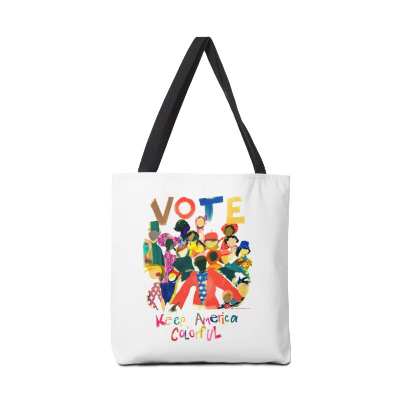 Vote- Keep America Colorful T-Shirt Accessories Tote Bag Bag by Ceci Bowman's Product Site