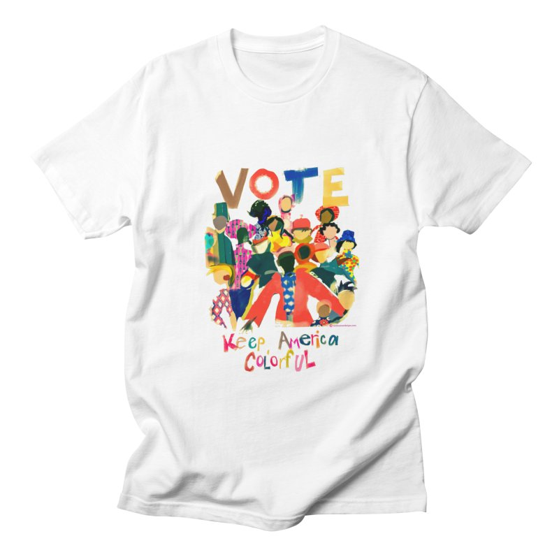 Vote- Keep America Colorful Men's T-Shirt by Ceci Bowman's Product Site