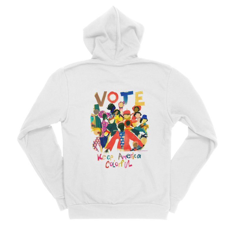 Vote- Keep America Colorful T-Shirt Men's Sponge Fleece Zip-Up Hoody by Ceci Bowman's Product Site