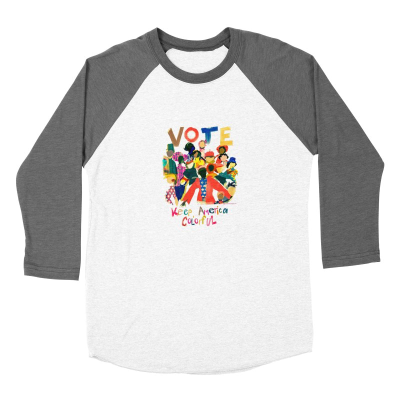 Vote- Keep America Colorful T-Shirt Men's Baseball Triblend Longsleeve T-Shirt by Ceci Bowman's Product Site