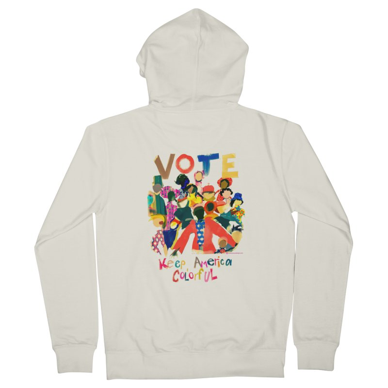 Vote- Keep America Colorful T-Shirt Men's French Terry Zip-Up Hoody by Ceci Bowman's Product Site