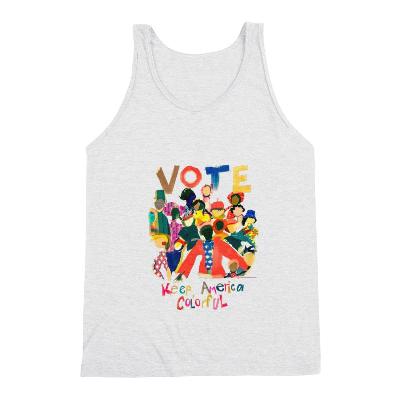 Vote- Keep America Colorful T-Shirt Men's Triblend Tank by Ceci Bowman's Product Site