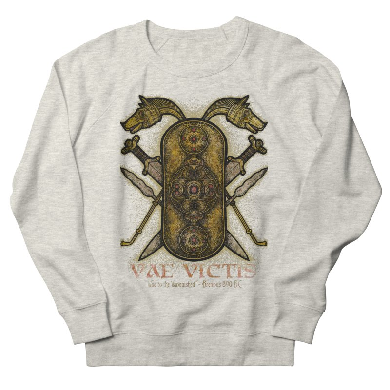 Vae Victis - Woe to the Vanquished Women's French Terry Sweatshirt by Celtic Hammer Club