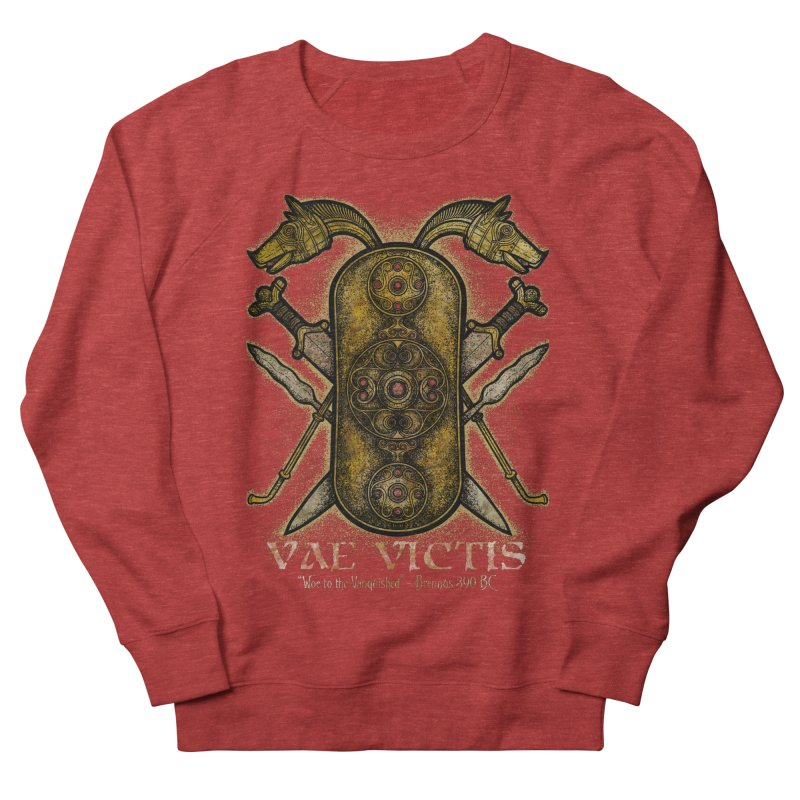 Vae Victis - Woe to the Vanquished Men's French Terry Sweatshirt by Celtic Hammer Club
