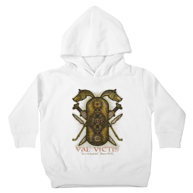 Vae Victis - Woe to the Vanquished Kids Toddler Pullover Hoody by Celtic Hammer Club