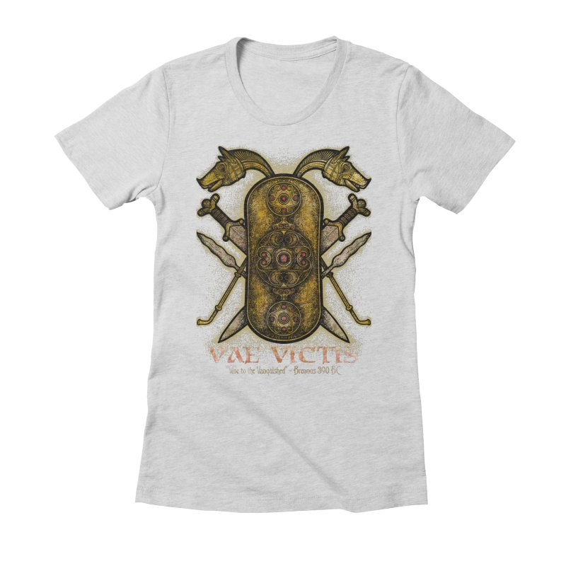 Vae Victis - Woe to the Vanquished Women's Fitted T-Shirt by Celtic Hammer Club
