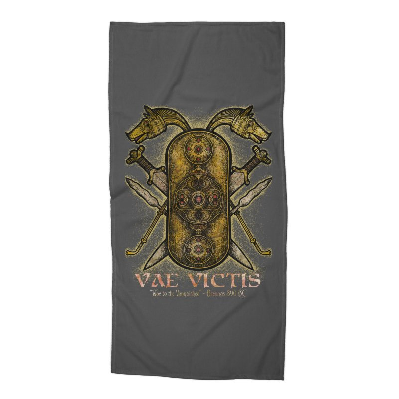 Vae Victis - Woe to the Vanquished Accessories Beach Towel by Celtic Hammer Club