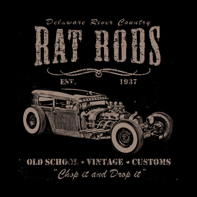 Rat Rods by Celtic Hammer Club Apparel