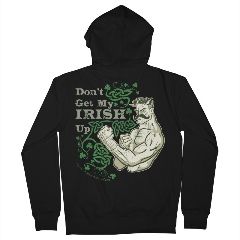 Don't Get My Irish Up! Women's Zip-Up Hoody by Celtic Hammer Club Apparel