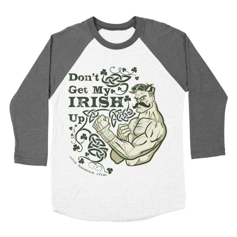 Don't Get My Irish Up! Women's Baseball Triblend T-Shirt by Celtic Hammer Club Apparel